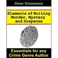 Elements of Writing Murder, Mystery, and Suspense
