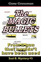 The Magic Bullets