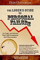 Loser's Guide to Personal Failure