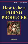 How to be a Porno Producer
